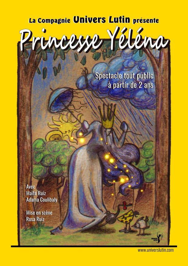 Spectacle pour enfants : Princesse Yéléna